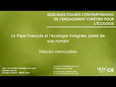 Le Pape François et l'écologie intégrale, point de vue romain - Tebaldo Vinciguerra