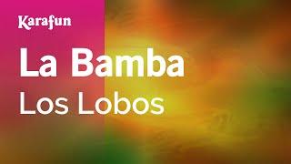 Karaoke La Bamba - Los Lobos *