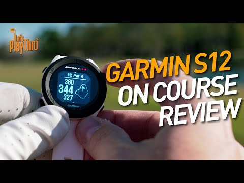 Garmin S12 Review - ON COURSE TEST w/ APPROACH S12