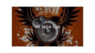 dil laga liya mp3 full song