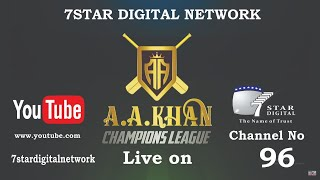 AA KHAN CHAMPIONS LEAGUE || DAY 1 ||