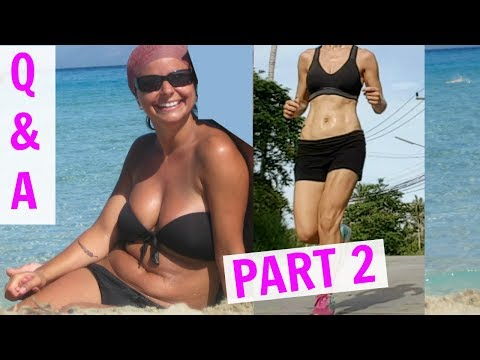 Exercise Routine & Weight loss | Before & After | Q&A PART 2