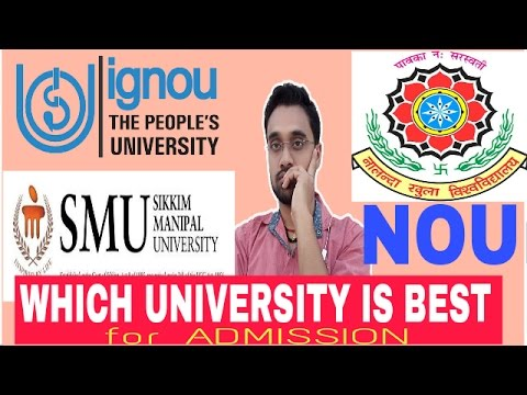 Which Open University is Best For Admission /IGNOU,SMU,NOU,NIOS