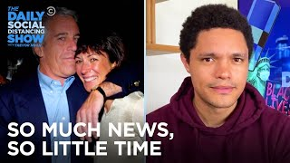 So Much News, So Little Time: Ghislaine's Hearing & Tucker's Trip | The Daily Social Distancing Show