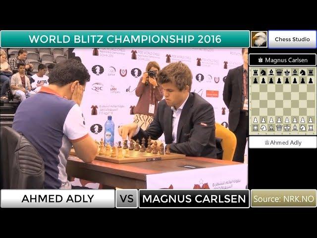 Magnus Carlsen Vs Ahmed Adly World Blitz Championship 2016 Youtube