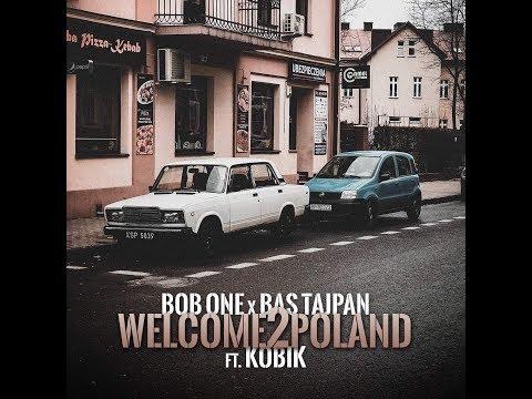 Bob One x Bas Tajpan – Welcome2Poland ft. Kobik