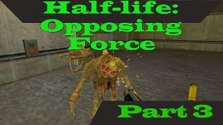 Half-life: Opposing Force: part 3