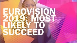 Eurovision 2019: Most Likely to Succeed [Alesia Michelle]