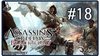 Assassins Creed IV: Black Flag  - Part 18 Nothing is True