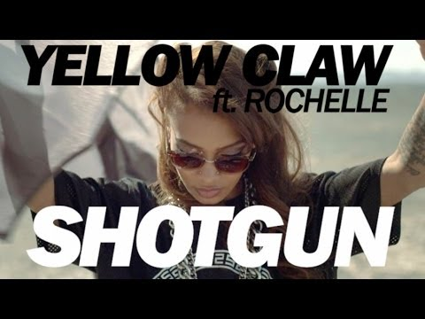 Yellow Claw Ft. Rochelle - Shotgun ( Hd)