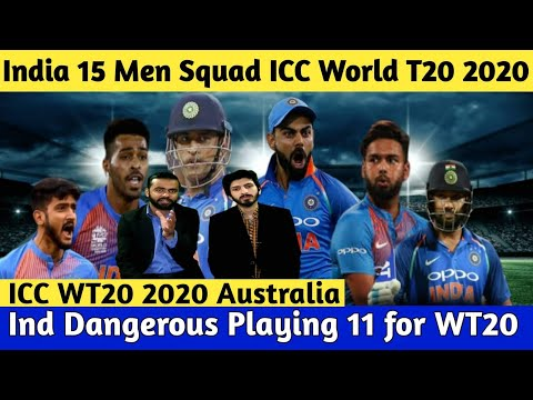 India 15 Men Squad For ICC World T20 2020 Australia | Best Playing 11 For WT20 | Ind In Favorites