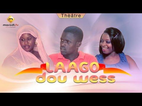 Laago Dou Wéss - Théâtre sénégalais