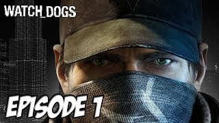 Let's Play Watch Dogs: Le hack familial | Episode 1