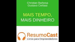 086, Mais tempo mais dinheiro, Christian Barbosa e Gustavo Cerbasi