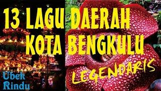 Gambar cover 13 Lagu Daerah KOTA BENGKULU Legendaris