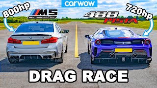 BMW M5 800hp v Ferrari 488 Pista - DRAG RACE