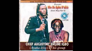 Ayaka Ifite - Government Ndi Wayo - Egwu Ekpili Igbo [FULL ALBUM 2017]