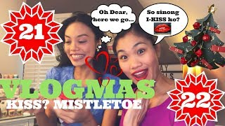 🎄Vlogmas Day 21 & 22 | HALIK fever (Not Jade) TRUE KISS! MISTLETOE ft Lin and Kyn 💋
