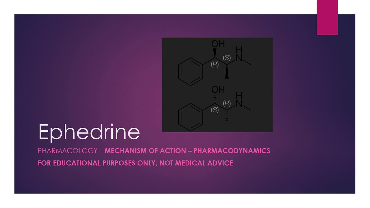 Ephedrine - What is it used for and how does it work