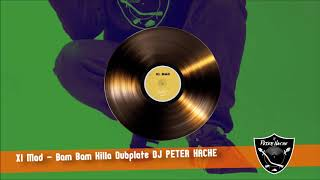 Xl Mad Bam Bam Killa - Dubplate DJ PETER HACHE.mp3