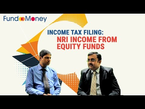 Income Tax Filing: NRI Income From Equity Funds