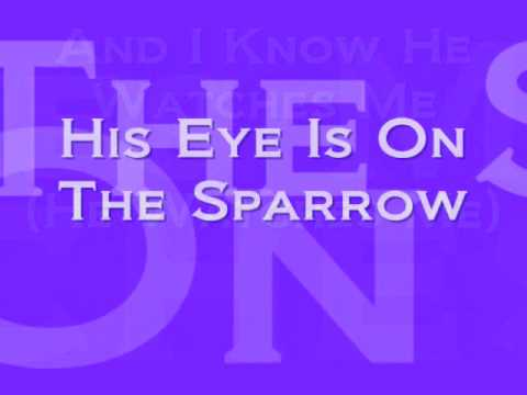 His Eye Is On The Sparrow Lyrics