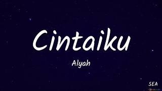 Camelia TV3 OST Lyrics - Alyah
