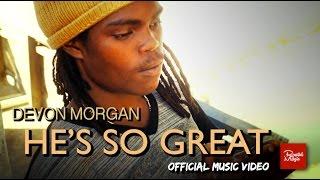 Devon Morgan (Little Devon) – He's so Great