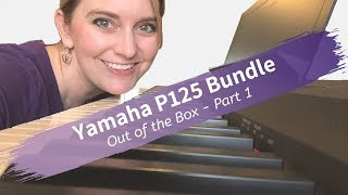 Yamaha P125 - Out of the Box