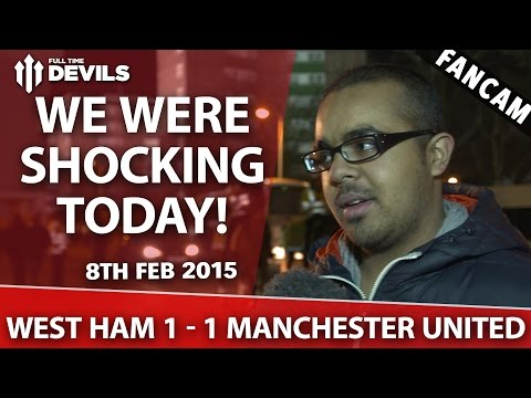 We were shocking today! - West Ham 1 Manchester United 1 - FANCAM - 동영상