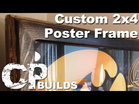 Custom 2x4 Poster Frame // DIY How-To (CP Builds)