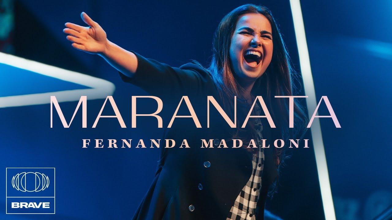 Download Fernanda Madaloni - Maranata / Oh Quão Lindo esse Nome É / Pra Sempre (Medley) | BRAVE