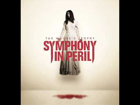 Symphony In Peril - The Whore's Trophy I