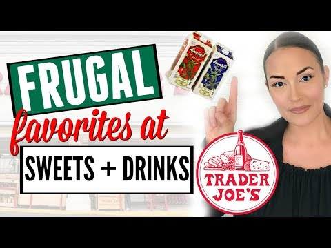 ��EP. 3�� SWEETS + DRINK FRUGAL FAVORITES AT TRADER JOES ● HAUL ● WHAT TO BUY / GOOD AT TRADER JOES
