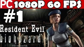 Resident Evil HD Remaster Walkthrough Part 1 Gameplay Biohazard  Let