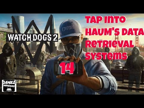 WATCH DOGS 2! Campaign (Tap Into HAUM's Data Retrieval Systems) STRATEGY GUIDE 14 Xbox One/Ps4/Steam