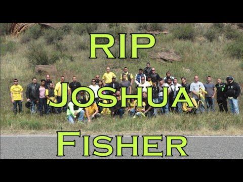 RIP - Joshua David Fisher