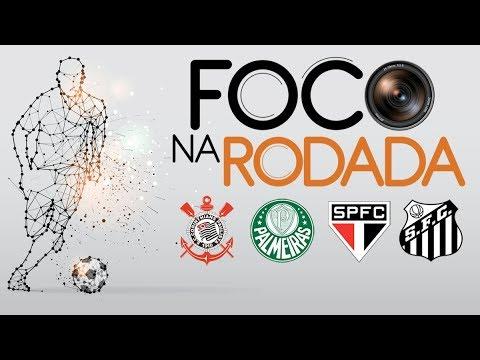 Dia da MULHER, CORINTHIANS x SANTOS, PALMEIRAS, SÃO PAULO e mais | FOCO NA RODADA (08/03/19)