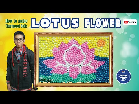 How To Make Thermocol Ball Lotus Flower Craft Youtube