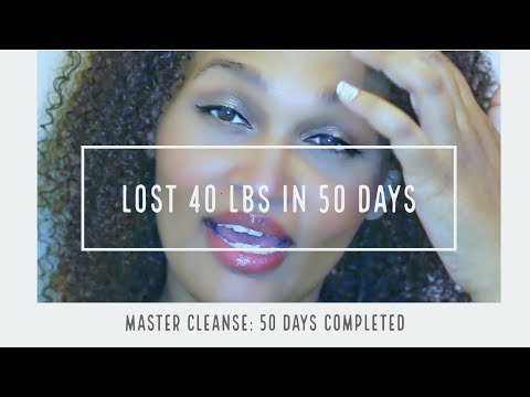 Master Cleanse Day 50 Complete