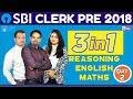 SBI CLERK PRE 2018 | 3 In 1 ( Reasoning + Maths + English ) DAY-2 | Online Coaching For SBI