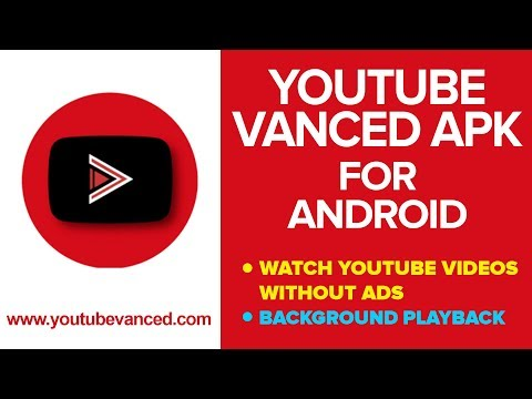 YouTube Vanced APK - Watch YouTube Videos Without Ads & Background Playback