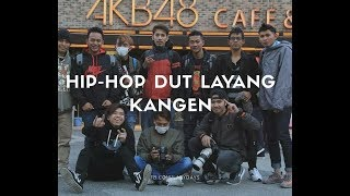 LAYANG KANGEN HIPHOP DUT COVER TKI JAPAN