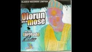 Alhaji Alao Jayegbade - Orin Le fo Gbo Lewa