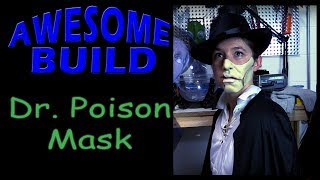 Dr. Poison Mask - Awesome Build thumbnail