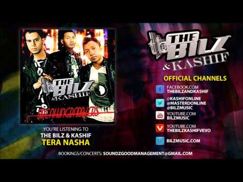 The Bilz & Kashif - Tera Nasha (Official Song)