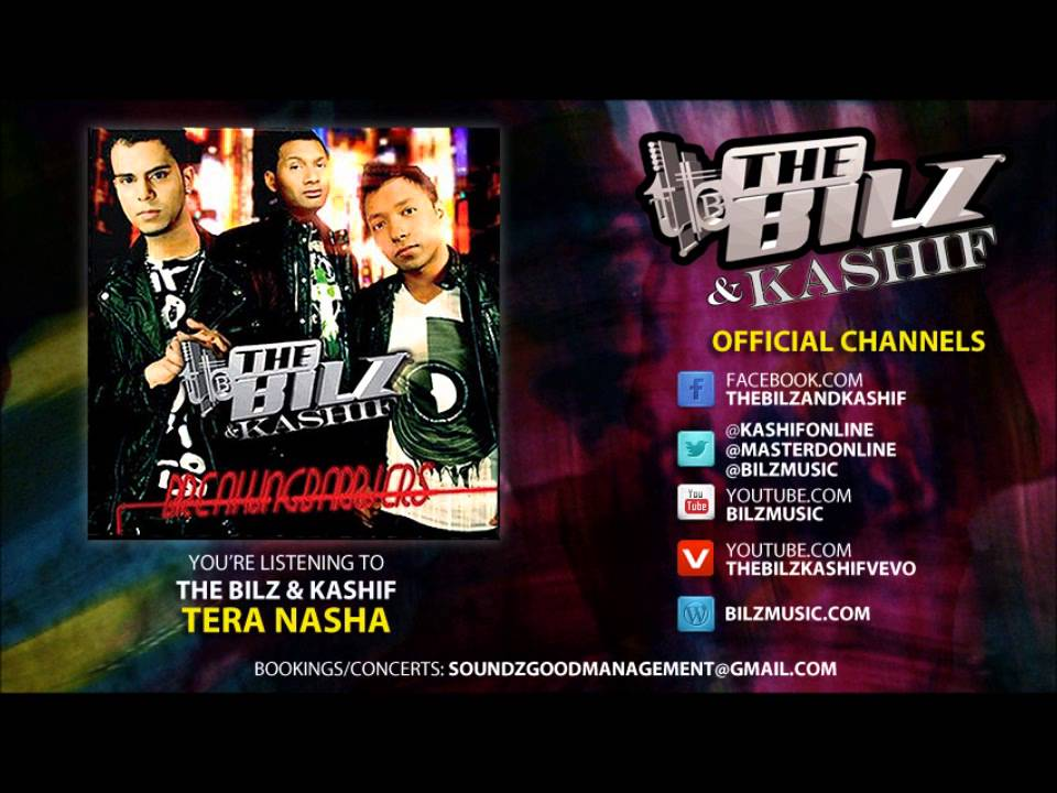 The bilz & kashif tera nasha (official song) youtube.