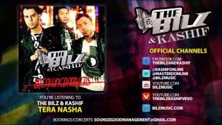 The Bilz & Kashif - Tera Nasha (Official Song)