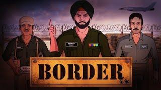 BORDER Spoof || Shudh Desi Classics