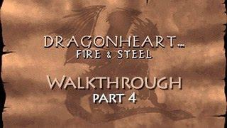 DragonHeart: Fire & Steel Walkthrough - Part 4 (PC) (HD)